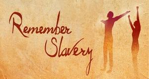 Remember Slavery